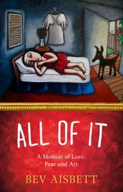 All of It ebook by Bev Aisbett