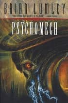 Psychomech ebook by Brian Lumley
