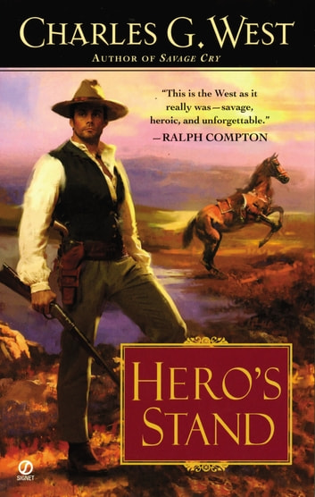 Hero's Stand ebook by Charles G. West