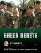 Green Berets ebook by C.F. Earl