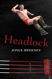 Headlock 電子書 by Joyce Sweeney