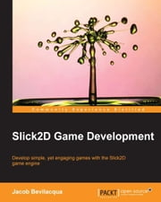 Slick2D Game Development ebook by Jacob Bevilacqua
