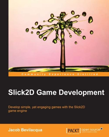 Slick2d game development ebook by jacob bevilacqua 9781783289844 slick2d game development ebook by jacob bevilacqua fandeluxe Image collections