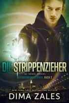 Die Strippenzieher - The Thought Pushers ekitaplar by Dima Zales, Anna Zaires