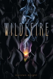 Wildefire ebook by Karsten Knight