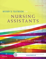Mosby's Textbook for Nursing Assistants ebook by Sheila A. Sorrentino,Leighann Remmert