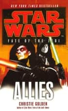 Star Wars: Fate of the Jedi - Allies eBook by Christie Golden
