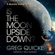 Is the Moon Upside Down? audiobook by Greg Quicke
