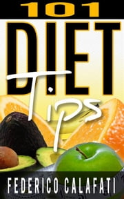 101 diet tips ebook by Federico Calafati