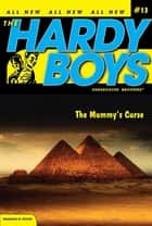 The Mummy's Curse ebook by