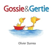 Gossie and Gertie (Read-aloud) ebook by Olivier Dunrea