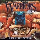 Warriors: The New Prophecy #5: Twilight audiolibro by Erin Hunter