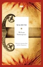 Macbeth ebook by William Shakespeare, Jonathan Bate, Eric Rasmussen