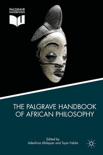 The palgrave handbook of african philosophy ebook by 9781137592910 the palgrave handbook of african philosophy ebook by fandeluxe Image collections