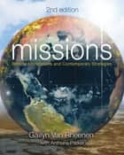 Missions - Biblical Foundations and Contemporary Strategies ebook by Gailyn Van Rheenen