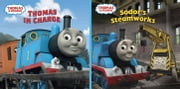 Thomas In Charge/Sodor's Steamworks (Thomas & Friends) ebook by Random House,W. Awdry