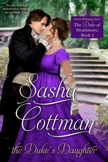 The Duke's Daughter ebook by Sasha Cottman