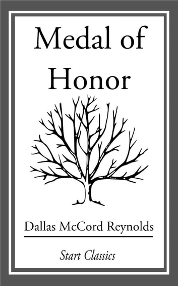 Medal of Honor ebook by Dallas McCord Reynolds