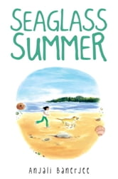 Seaglass Summer ebook by Anjali Banerjee