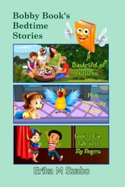 Bobby Book's Bedtime Stories ebook by Erika M Szabo