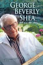 George Beverly Shea - Tell Me the Story ebook by Davis, Paul