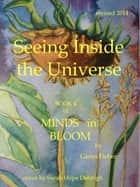 Seeing Inside the Universe (Book 4 of Minds in Bloom) ebook by Glenn Fieber