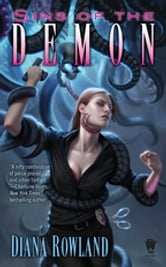 Sins of the Demon - Demon Novels, Book Four ebook by Diana Rowland
