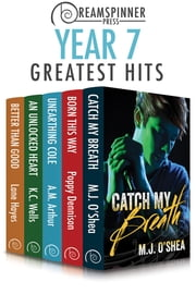 Dreamspinner Press Year Seven Greatest Hits ebook by K.C. Wells, M.J. O'Shea, Lane Hayes,...