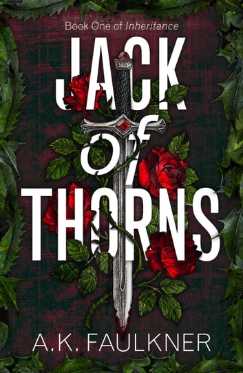 Jack of Thorns ebook by AK Faulkner