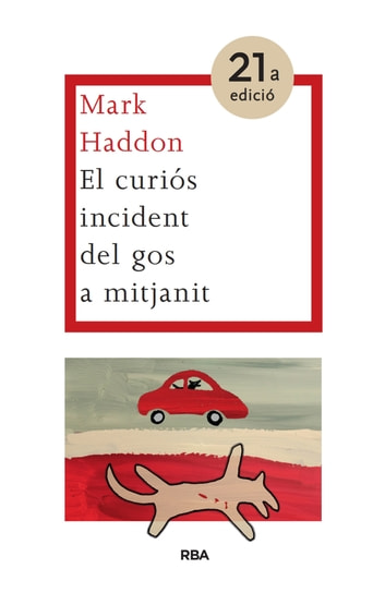 El curiós incident del gos a mitjanit ebook by Mark Haddon