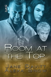Room at the Top ebook by Jane Davitt,Alexa Snow