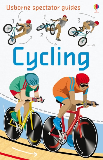 Cycling: Usborne Spectator Guides ebook by Katie Daynes
