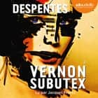 Vernon Subutex 2 livre audio by Virginie Despentes