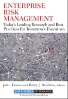 Enterprise Risk Management ebook by John Fraser,Betty Simkins