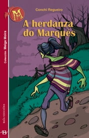 A herdanza do marqués ebook by Conchi Regueiro
