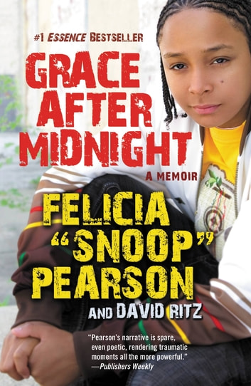 Grace After Midnight - A Memoir ebook by Felicia Pearson