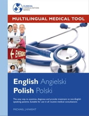 Multilingual Medical Tool - English - Polish Edition ebook by Michael Knight