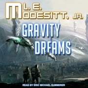 Gravity Dreams audiobook by L. E. Modesitt Jr.