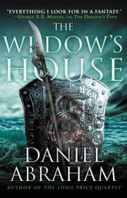 The Widow's House ebook by Daniel Abraham
