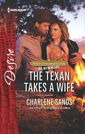 The Texan Takes a Wife ebook by Charlene Sands