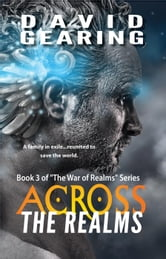 Across the Realms - War of the Souls, #3 ebook by David Gearing