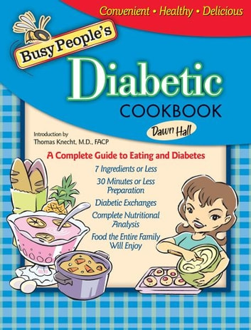 Busy People's Diabetic Cookbook ebook by Dawn Hall