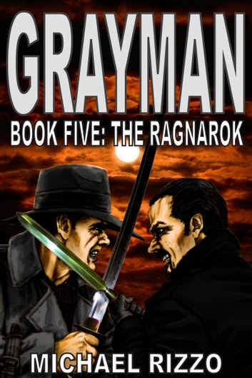 Grayman Book Five: The Ragnarok ebook by Michael Rizzo