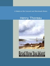 A Week On The Concord And Merrimack Rivers ebook by Henry Thoreau