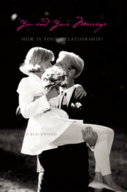 You and Your Marriage - How Is Your Relationship? ebook by Cherine Blackwood