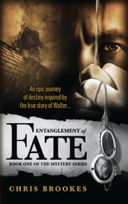 Entanglement of Fate eBook by Chris Brookes
