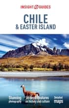Insight Guides Chile & Easter Island ebook by Insight Guides