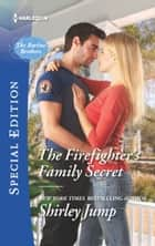 The Firefighter's Family Secret ebook by