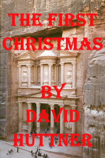 The First Christmas ebook by David Huttner