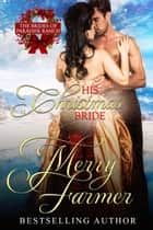 His Christmas Bride ebook by Merry Farmer